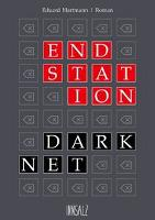Endstation Darknet