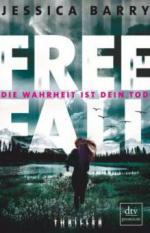 Freefall - Die Wahrheit ist dein Tod