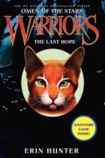 Warriors, Omen of the Stars, The Last Hope. Warrior Cats - Zeichen der Sterne, Die letzte Hoffnung, englische Ausgabe