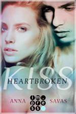 Heartbroken Kiss. Seit du gegangen bist