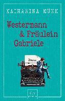 Westermann und Fräulein Gabriele
