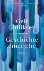 Geschichte einer Ehe - Geir Gulliksen