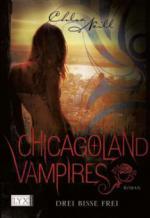Chicagoland Vampires 04. Drei Bisse frei
