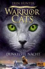 Warrior Cats Staffel 6/04. Vision von Schatten. Dunkelste Nacht