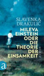 Mileva Einstein oder Die Theorie der Einsamkeit - Slavenka Drakulic
