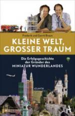 Kleine Welt, großer Traum - Frederik Braun, Gerrit Braun