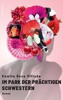 Im Park der prächtigen Schwestern - Camila Sosa Villada
