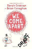 We Come Apart