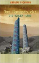 Das Marsprojekt 02. Die blauen Türme