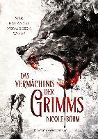 Das Vermächtnis der Grimms - Nicole Böhm