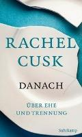 Danach - Rachel Cusk