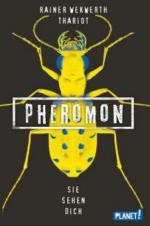 Pheromon 2: Sie sehen dich