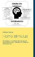 Homo stimulus