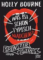 Spinster Girls 02 - Was ist schon typisch Mädchen?