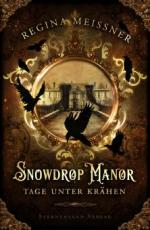 Snowdrop Manor: Tage unter Krähen