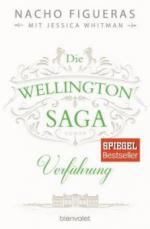 Die Wellington-Saga - Verführung - Nacho Figueras, Jessica Whitman