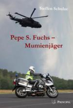 Pepe S. Fuchs - Mumienjäger
