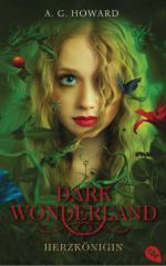 Dark Wonderland 01 - Herzkönigin