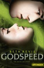 Godspeed - Die Reise beginnt (Band 1)