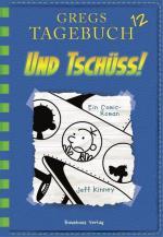 Gregs Tagebuch - Und tschüss!