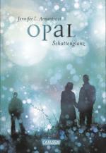 Obsidian, Band 3: Opal. Schattenglanz