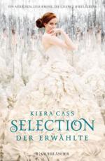 Selection - Der Erwählte