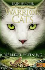 Warrior Cats - Zeichen der Sterne, Die letzte Hoffnung