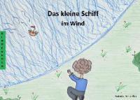Das kleine Schiff im Wind - Vera Eller