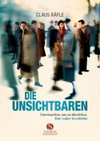 Die Unsichtbaren - Claus Räfle