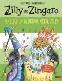 Zilly und Zingaro. Herzlichen Glückwunsch, Zilly! - Korky Paul, Valerie Thomas