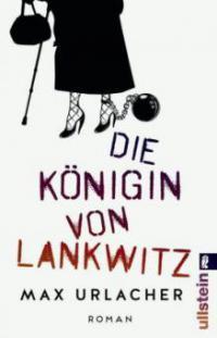 Die Königin von Lankwitz - Max Urlacher
