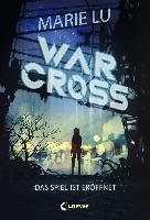 Warcross - Das Spiel ist eröffnet - Marie Lu
