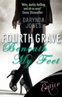Fourth Grave Beneath My Feet - Darynda Jones