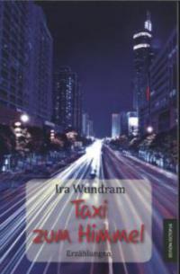 Taxi zum Himmel - Ira Wundram