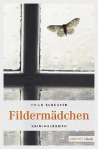 Fildermädchen - Thilo Scheurer