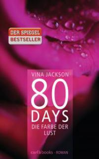 80 Days - Die Farbe der Lust - Vina Jackson