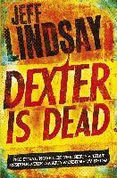Dexter is Dead - Jeff Lindsay