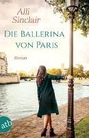 Die Ballerina von Paris - Alli Sinclair