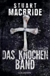 Das Knochenband - Stuart MacBride