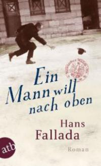 Ein Mann will nach oben - Hans Fallada