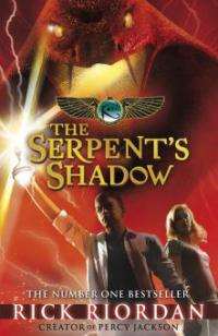 The Kane Chronicles: The Serpent's Shadow - Rick Riordan
