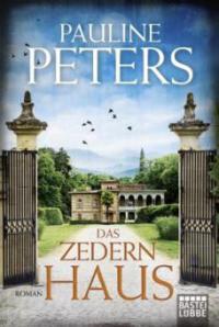 Das Zedernhaus - Pauline Peters