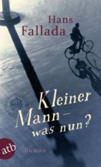 Kleiner Mann - was nun? - Hans Fallada