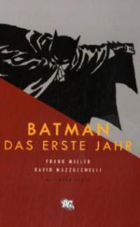 Batman: Das erste Jahr - Frank Miller, David Mazzuchelli