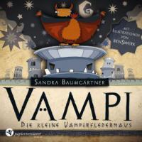 Vampi - Die kleine Vampirfledermaus - Sandra Baumgärtner