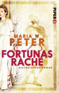 Fortunas Rache - Maria W. Peter