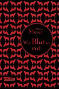 Die Luna-Chroniken 02: Wie Blut so rot - Marissa Meyer