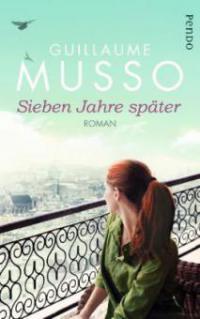 Sieben Jahre später - Guillaume Musso