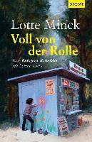 Voll von der Rolle - Lotte Minck