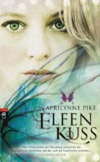 Elfenkuss - Aprilynne Pike